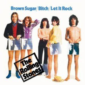 Rolling Stones - Brown Sugar / Bitch / Let It Rock
