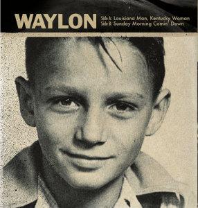 Jennings, Waylon - Louisiana Man, Kentucky Woman / Sunday Morning Coming Down