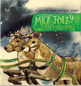 Foley, Mick - Crazy Christmas Feat. Shooter Jennings