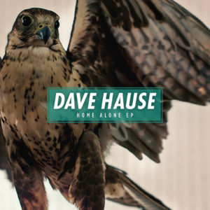 Hause, Dave - Home Alone EP