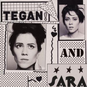Tegan & Sara - Guilty As Charged / I Run Empty