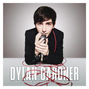 GARDNER, DYLAN - Across The Universe/Diane Young