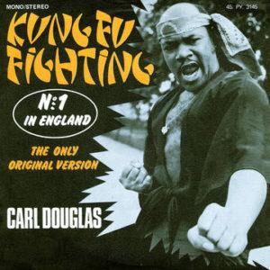 DOUGLAS, CARL - Kung Fu Fighting