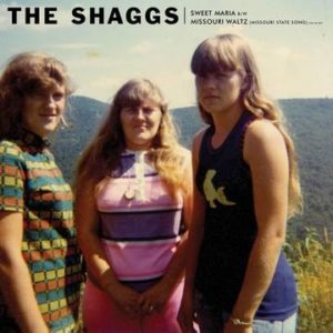 SHAGGS, THE - Sweet Maria b/w The Missouri Waltz (Missouri State Song)