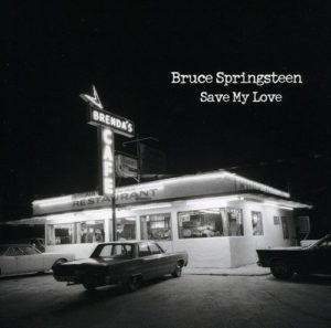 SPRINGSTEEN, BRUCE - Because The Night  / Save My Love