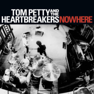 PETTY, TOM - Nowhere / Surrender