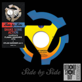 GARDNER, DYLAN/THE FLAMING GROOVIES - Shake Some Action Side By Side