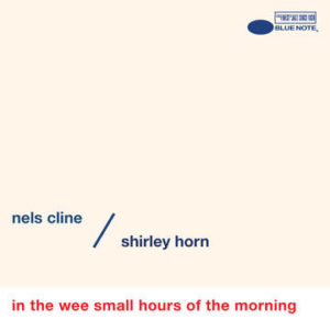 CLINE, NELS - In the Wee Small Hours