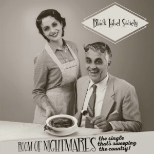 BLACK LABEL SOCIETY - Room of Nightmares
