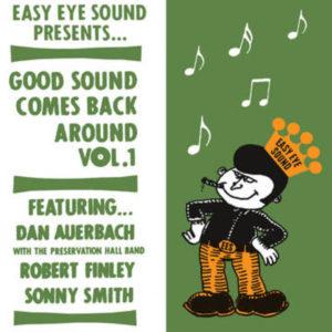 AUERBACH, DAN / SMITH,SONNY / FINLEY,ROBERT Good Sound Comes Back Around 1 (Rex)